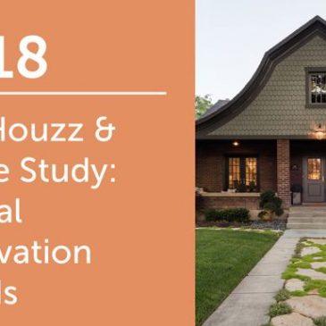 2018 Houzz & Home Study: Renovation Trends
